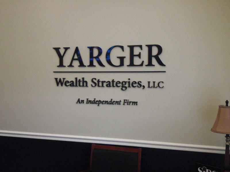 Interior sign for YARGER wealth Strategies